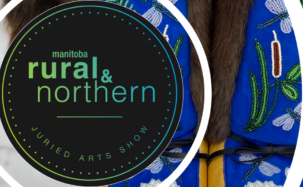 Manitoba Rural and Northern Juried Art Show